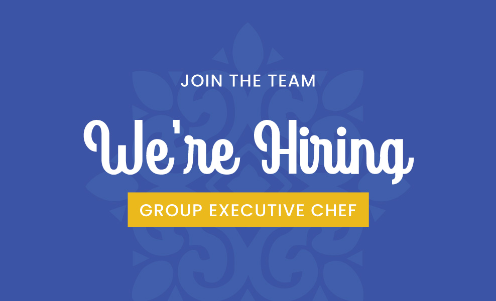 We're Hiring : Group Executive Chef Dallas