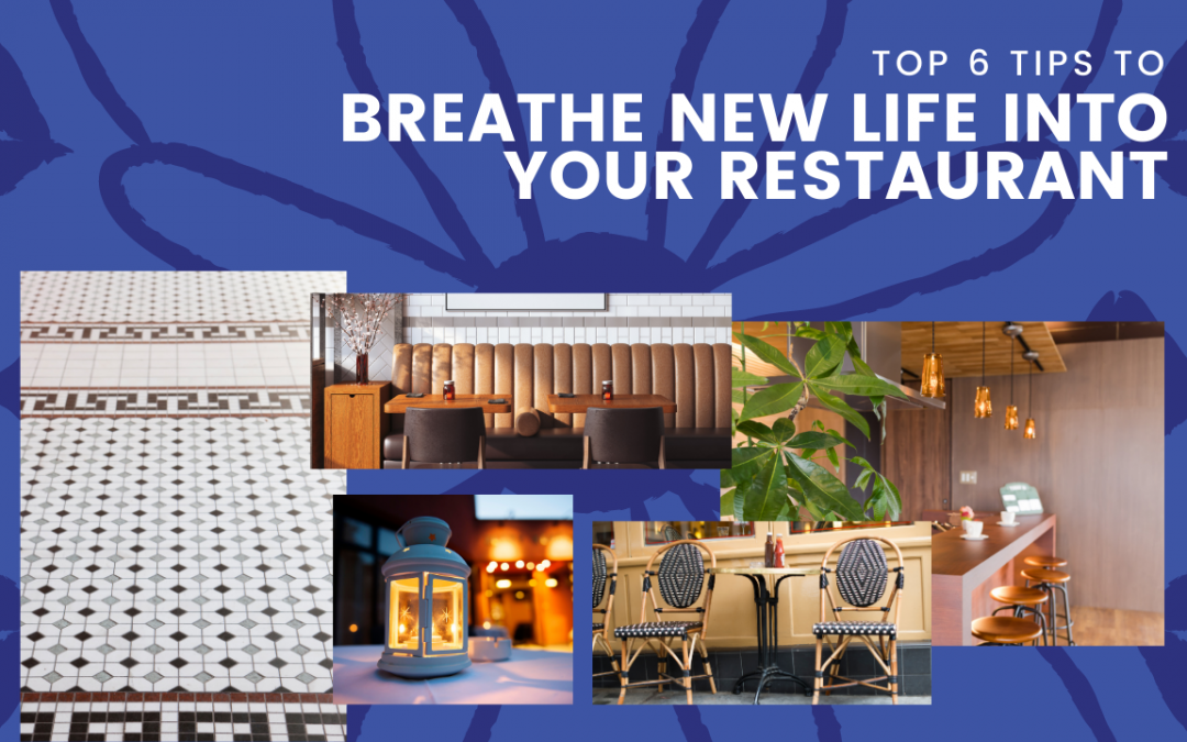 Our Top 6 Budget-Friendly Restaurant Renovation Tips